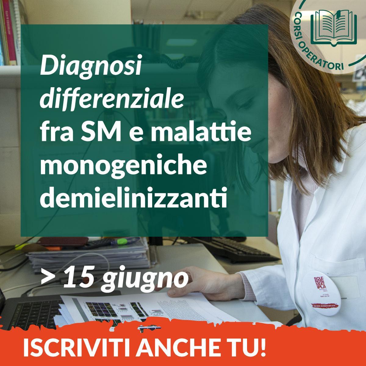 La diagnosi differenziale fra sclerosi multipla e malattie monogeniche demielinizzanti